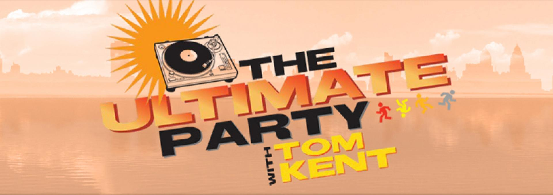 THE ULTIMATE PARTY with Tom Kent hero